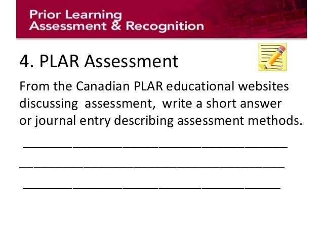 PRIOR LEARNING ASSESSMENT AND RECOGNITION (PLAR)