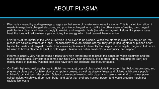 PLASMA (The Fourth State OF Matter)