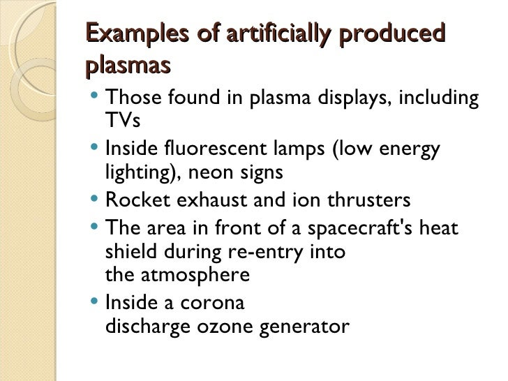 The 4th state of matter -Plasma