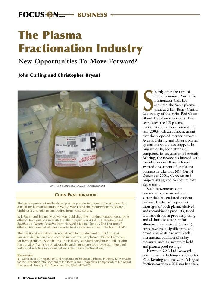 FOCUS ON...                                   BUSINESSThe PlasmaFractionation IndustryNew Opportunities To Move Forward?Jo...