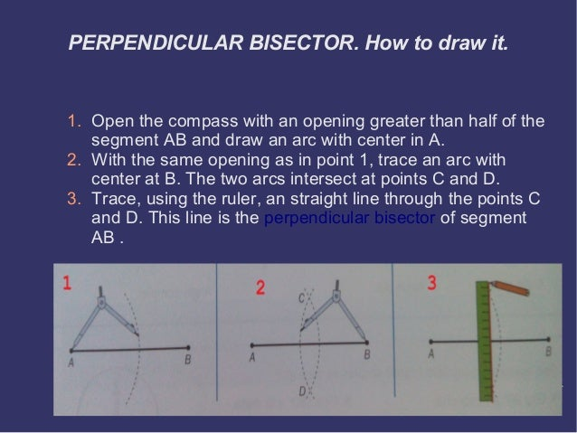 Drawing Perpendicular Lines With A Compass : The bisector perpendicular and angle defintions