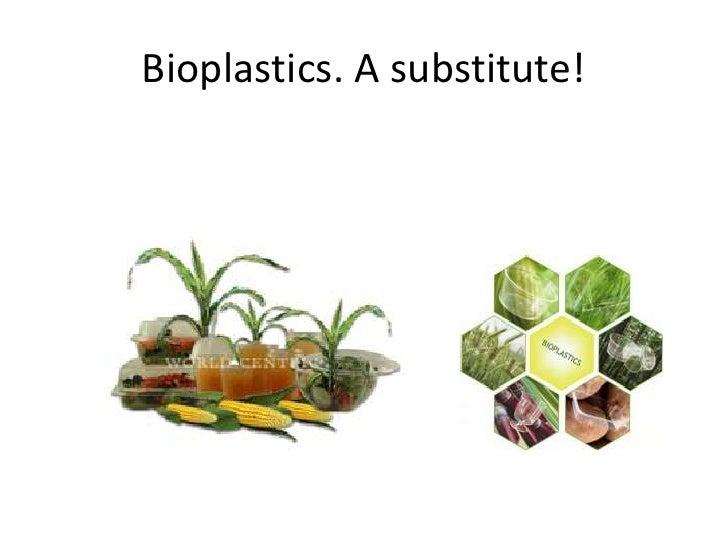 Bioplastic Slide 3