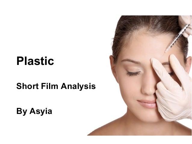 Plastic Short Film Analysis By Asyia