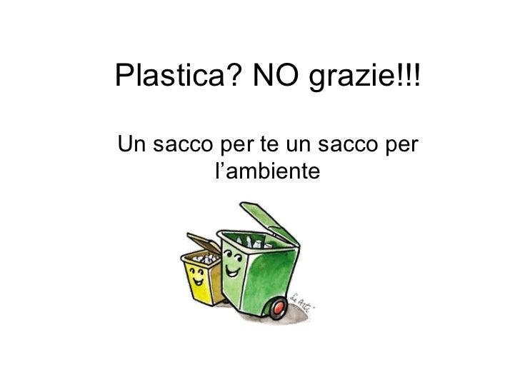 Plastica   no, grazie