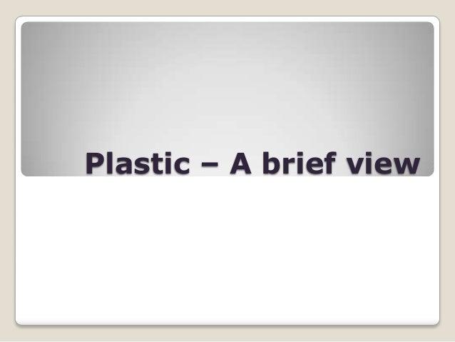 Plastic – A brief view