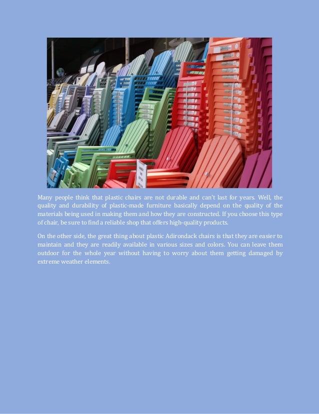 ... Plastic Adirondack Chairs; 4.