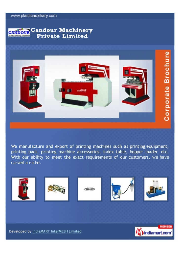We manufacture and export of printing machines such as printing equipment,printing pads, printing machine accessories, ind...