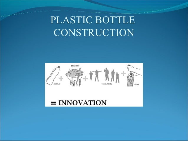 PLASTIC BOTTLE CONSTRUCTION