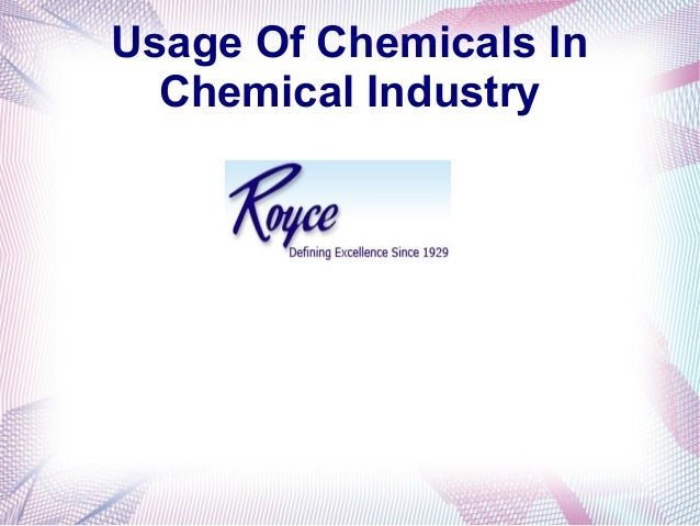 Usage Of Chemicals In Chemical Industry