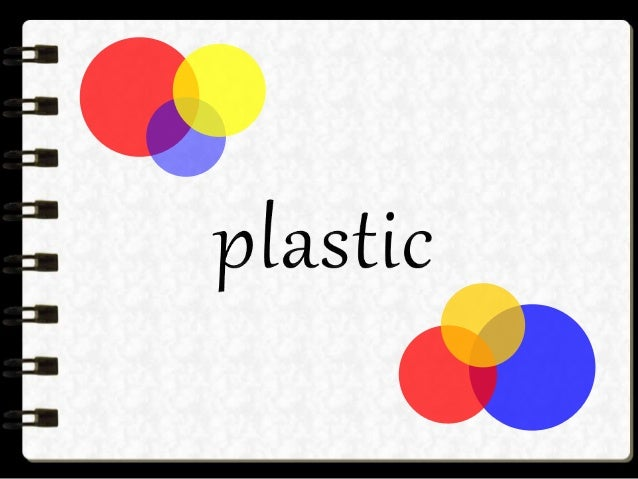 plastic Plastic is a synthetic material made from a wide range of organic polymers such as polyethylene, PVC, nylon, etc.,...