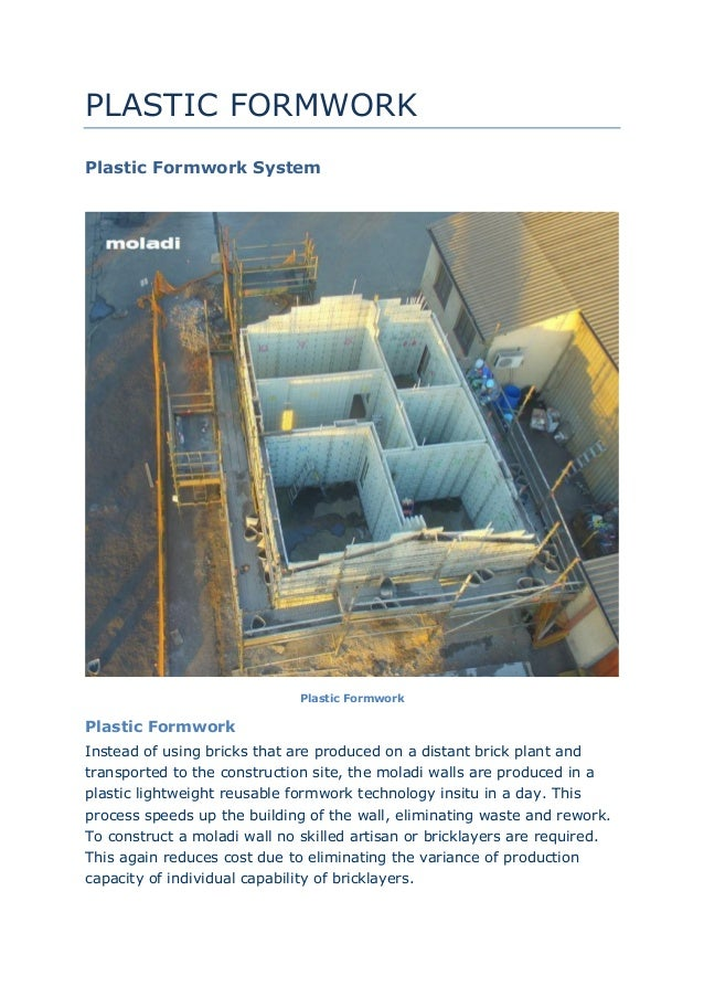 PLASTIC FORMWORK Plastic Formwork System Plastic Formwork Plastic Formwork Instead of using bricks that are produced on a ...