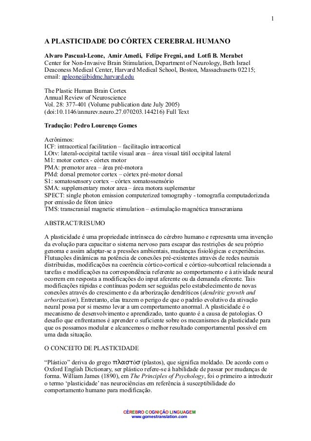 1A PLASTICIDADE DO CÓRTEX CEREBRAL HUMANOAlvaro Pascual-Leone, Amir Amedi, Felipe Fregni, and Lotfi B. MerabetCenter for N...