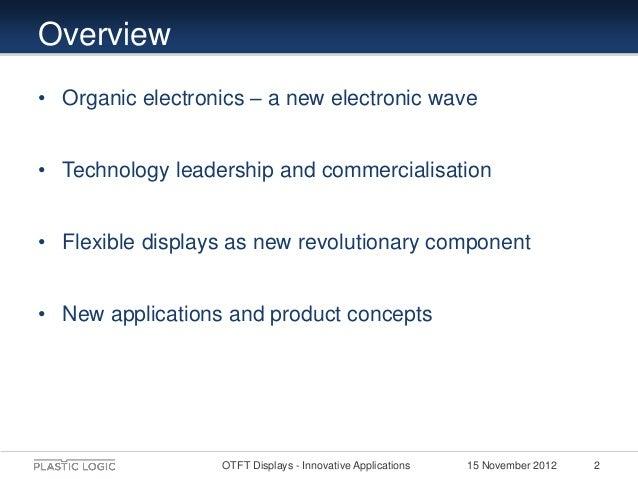 OTFT Driven Displays - Enabling Innovative Applications Slide 2