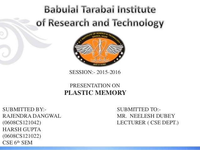 Plastic memory.