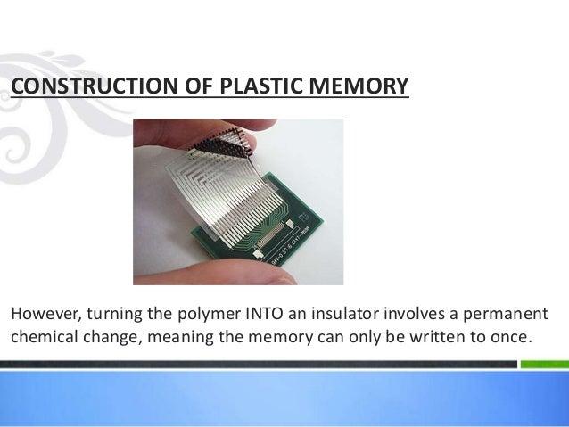 Plastic memory powerpoint presentation.