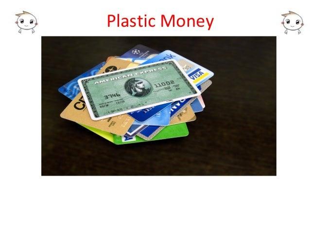 plastic money 4 essay