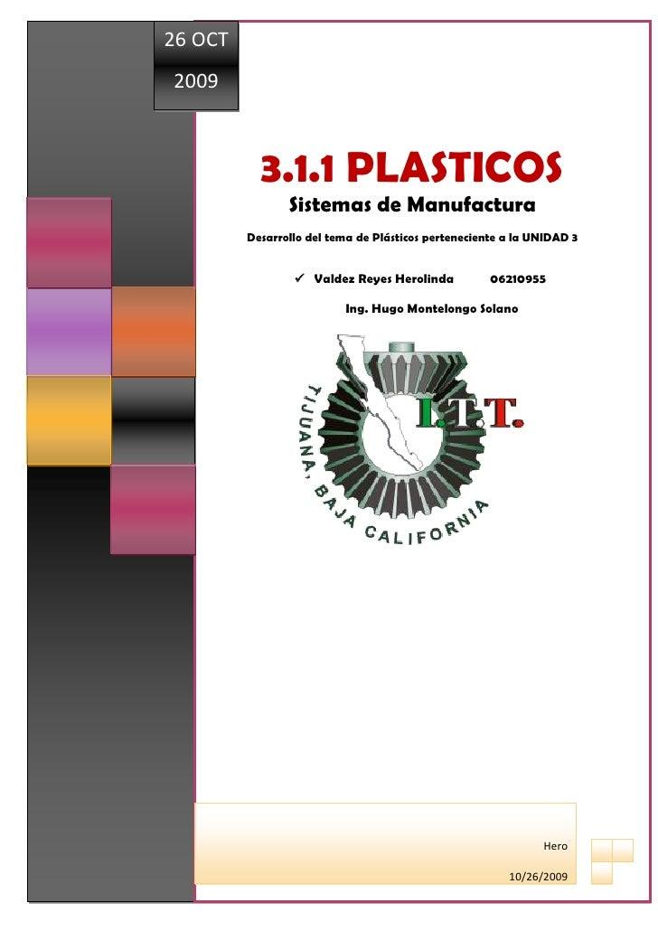 26 OCT                2009 INSTITUTO TECNOLÓGICO DE TIJUANA                                  3.1.1 PLASTICOS              ...