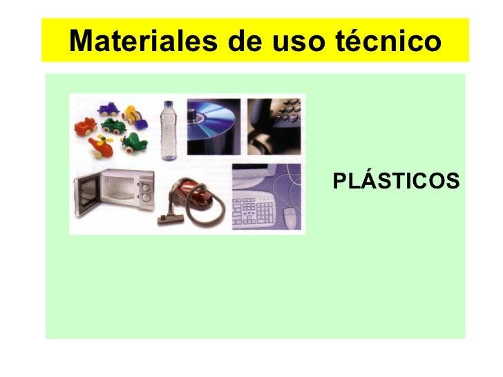 Materiales de uso técnico PLÁSTICOS