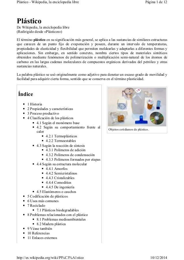Plástico - Wikipedia, la enciclopedia libre Página 1 de 12  Objetos cotidianos de plástico.  Plástico  De Wikipedia, la en...
