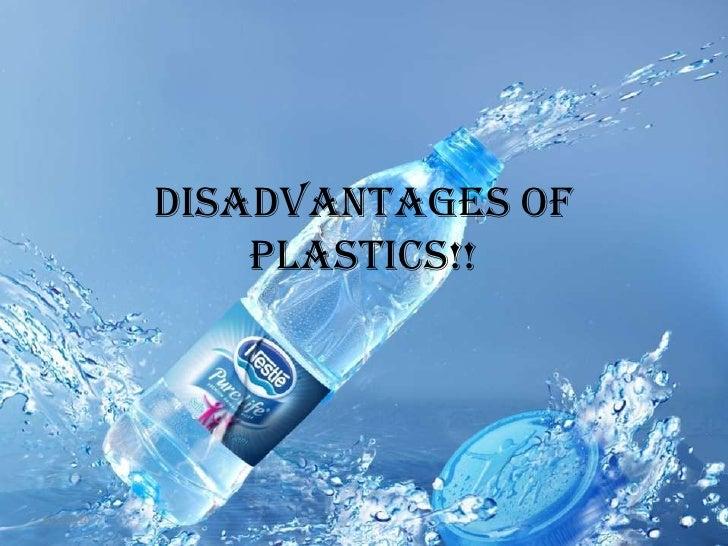 Disadvantages of Plastics!!<br />9/27/2009<br />1<br />