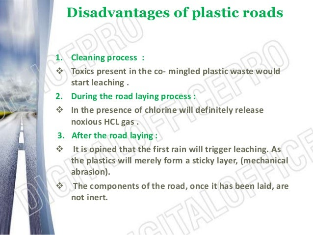 plastic roads Think do you need limitations of plastic roads or not read here are the advantages and disadvantages of plastic roads for your convenience.