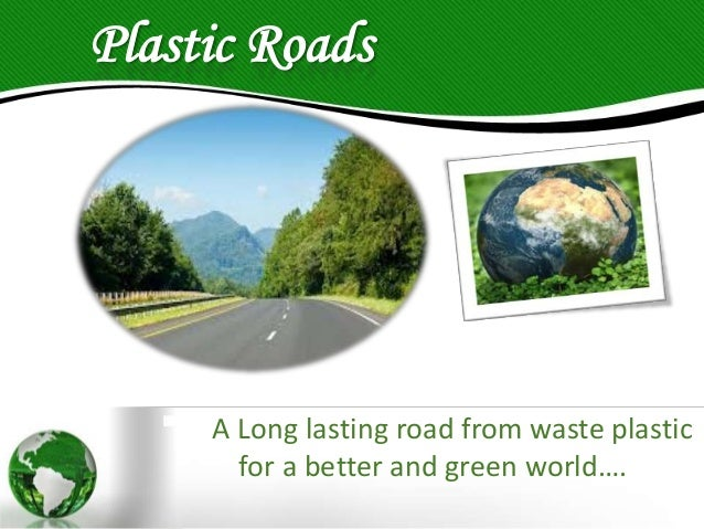 Plastic roads Slide 2