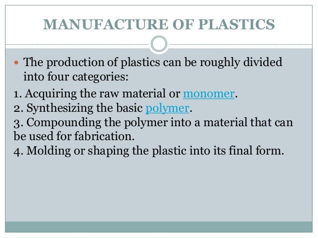 plastics   manufacture  types application examples