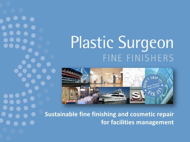 Sustainable fine finishing and cosmetic repair for facilities management<br />