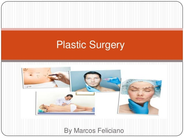 By Marcos Feliciano Plastic Surgery