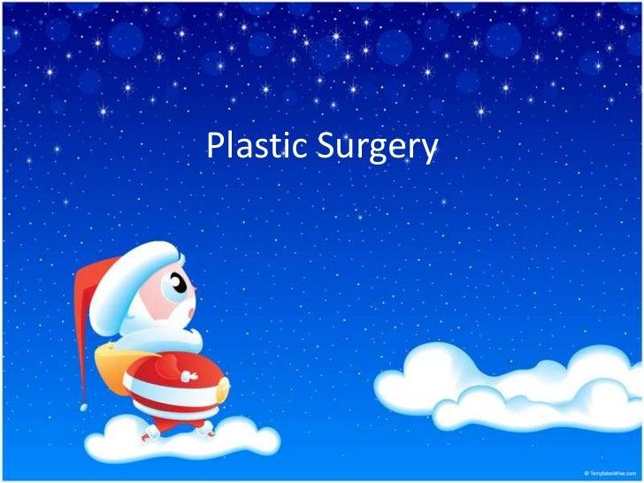 Plastic Surgery<br />