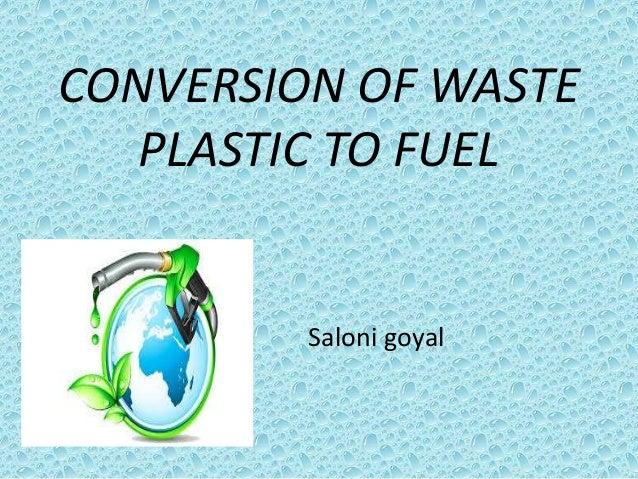 Plastic to fuel