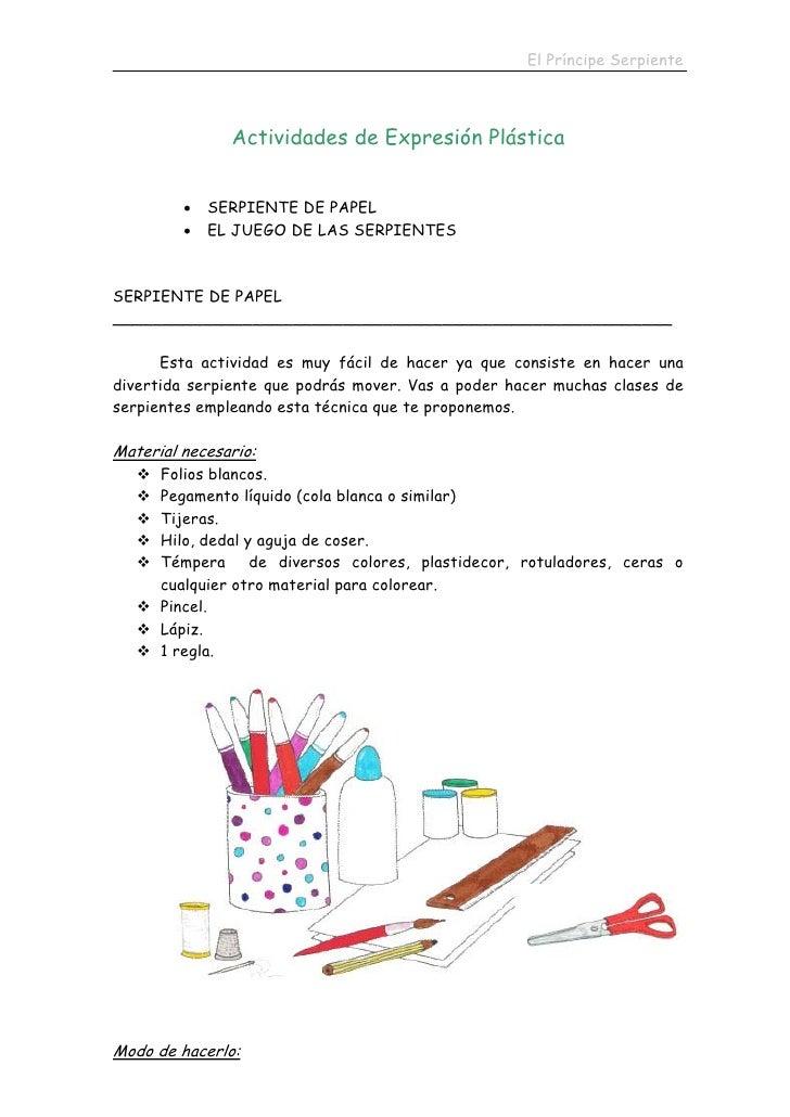 El Príncipe Serpiente                    Actividades de Expresión Plástica            •   SERPIENTE DE PAPEL          •   ...