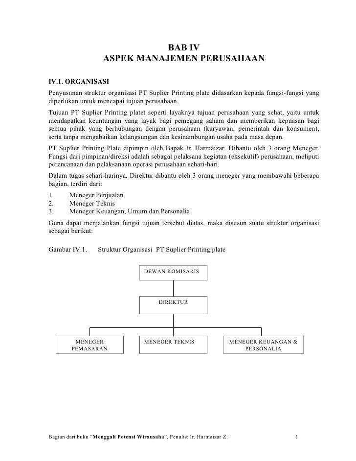 BAB IV                      ASPEK MANAJEMEN PERUSAHAAN  IV.1. ORGANISASI Penyusunan struktur organisasi PT Suplier Printin...