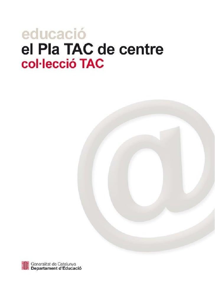 ©GeneralitatdeCatalunya Departamentd'Educació  Número1delaCol∙leccióTAC Edició:ServeideTecnologiesperal'Apr...