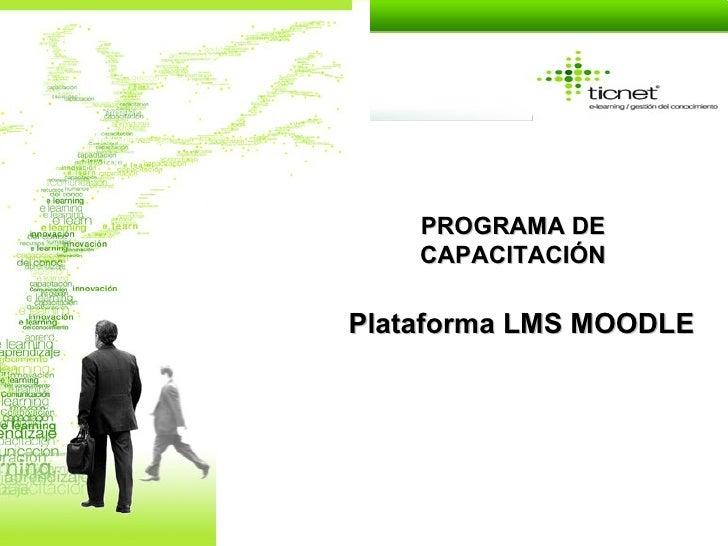 PROGRAMA DE CAPACITACIÓN Plataforma LMS MOODLE