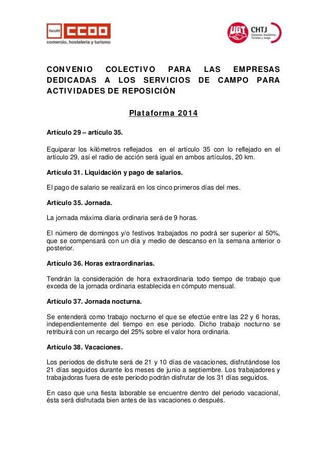 CONVENIO COLECTIVO PARA LAS EMPRESAS DEDICADAS A LOS SERVICIOS DE CAMPO PARA ACTIVIDADES DE REPOSICIÓN Plataforma 2014 Art...