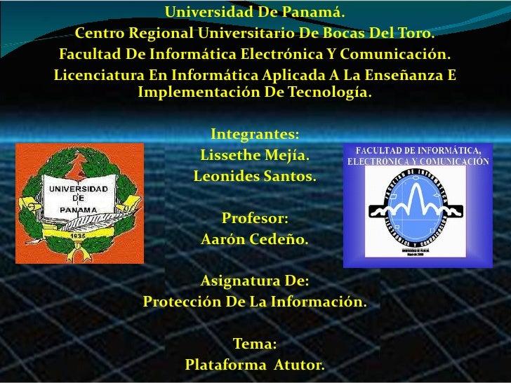Universidad De Panamá. Centro Regional Universitario De Bocas Del Toro. Facultad De Informática Electrónica Y Comunicación...