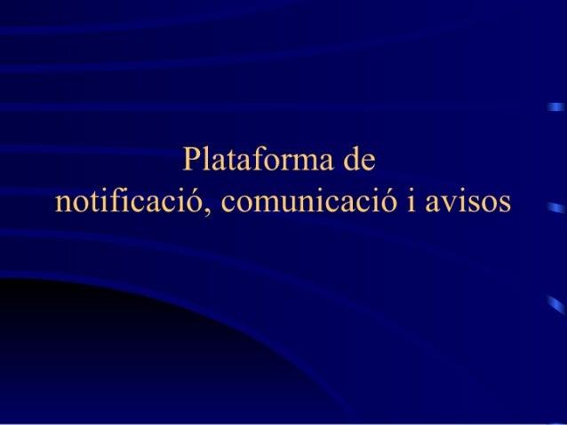 Plataforma de notificació