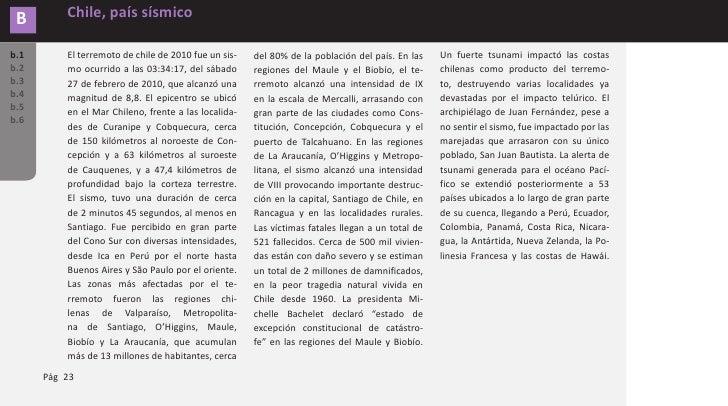 Chile, país sísmico               B Producto del terremoto cerca de 500           de la ciudad es aproximadamente de 7    ...