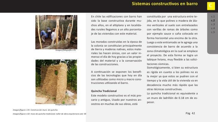 C        Sistemas constructivos en barro           ADOBE c.1       Durante la colonia y comienzos de          biente fresc...