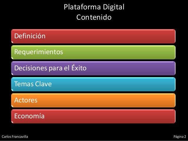Plataforma Digital - Breve Introducción  Slide 2