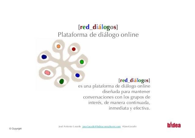 [red_diálogos]              Plataforma de diálogo online                                                               [re...