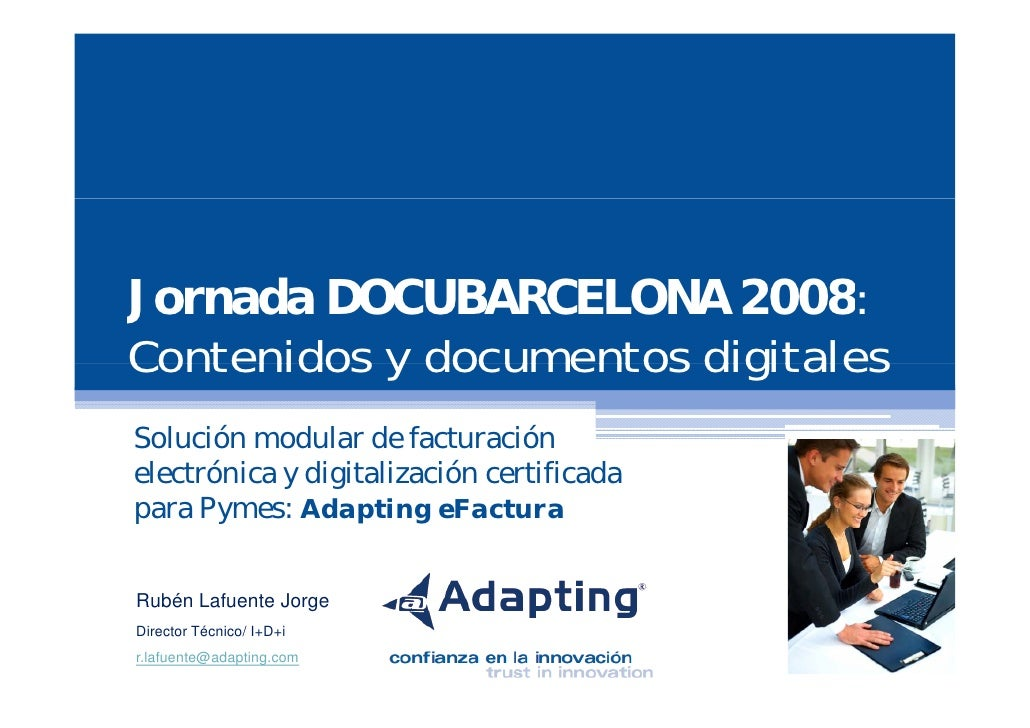Jornada DOCUBARCELONA 2008 J    d                    2008: Contenidos y documentos digitales Solución modular de facturaci...