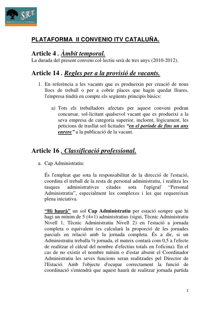 PLATAFORMA II CONVENIO ITV CATALUÑA.  Article 4 . Àmbit temporal. La durada del present conveni col·lectiu serà de tres an...