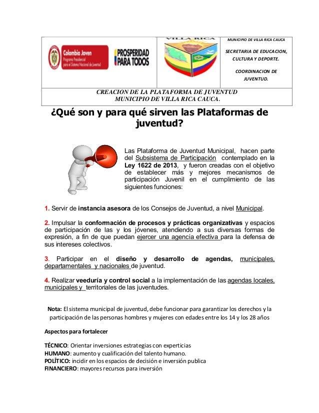 MUNICIPIO DE VILLA RICA CAUCA SECRETARIA DE EDUCACION, CULTURA Y DEPORTE. COORDINACION DE JUVENTUD. CREACION DE LA PLATAFO...