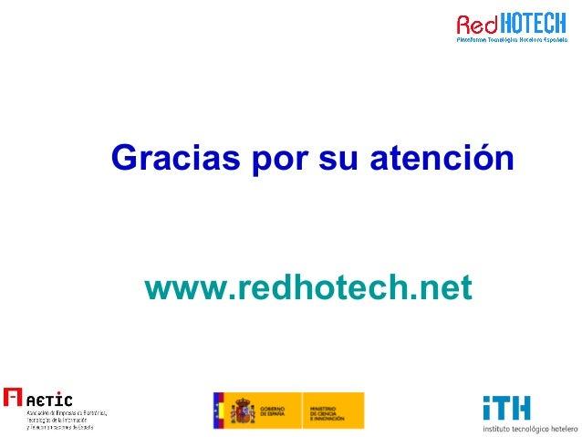 Gracias por su atención www.redhotech.net