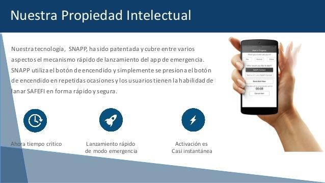 Nuestratecnología,SNAPP,hasidopatentadaycubreentrevarios aspectoselmecanismorápidodelanzamientodelappde...