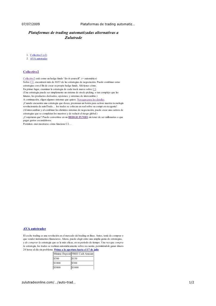 07/07/2009                                             Plataformas de trading automatiz…       Plataformas de trading auto...