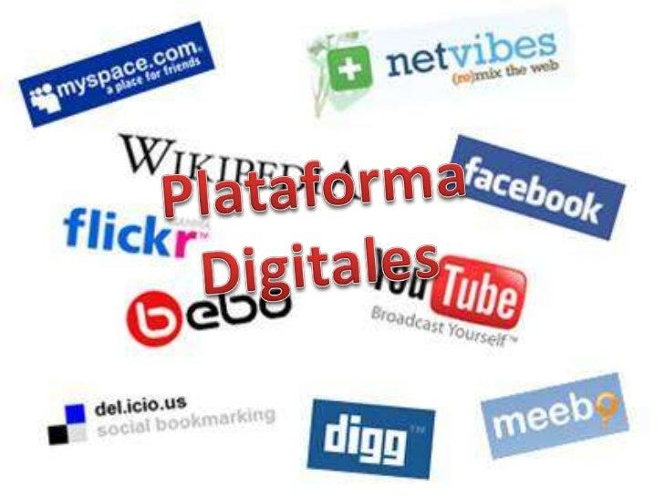 Plataforma <br />Digitales<br />