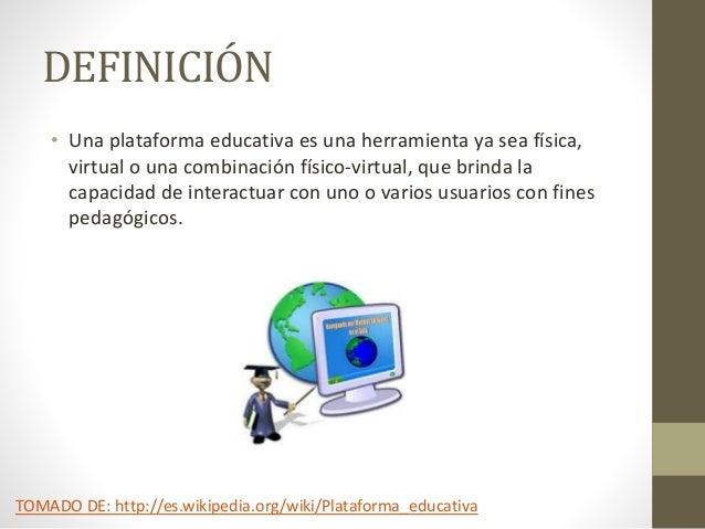 Plataformas educativas DEFINICION,EJEMPLOS Y MAS